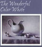 Helen Van Wyk . Com The Wonderful Color White - How to Achieve Results That Sparkle