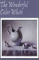 The Wonderful Color White - How to Achieve Results That Sparkle